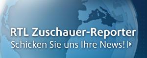RTL Zuschauer-Reporter
