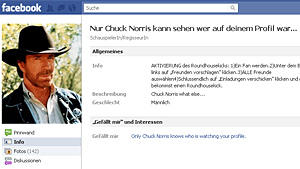 Chuck Norris wei, wer auf deiner Facebook-Seite war.