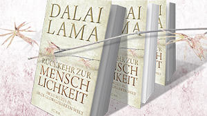 Dalai Lama: Rckkehr zur Menschlichkeit