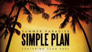 Simple Plan: &quot;Summer Paradise&quot;